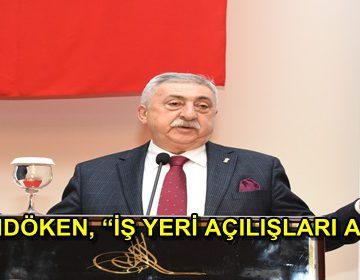 PALANDÖKEN, 'İŞ YERİ AÇILIŞLARI AZALDI'