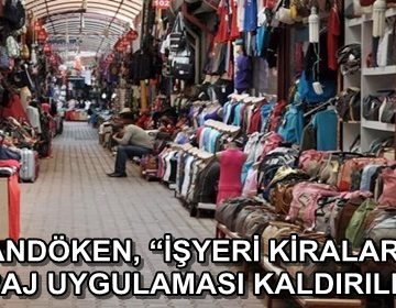 PALANDÖKEN, 'İŞYERİ KİRALARINDA STOPAJ UYGULAMASI KALDIRILMALI'